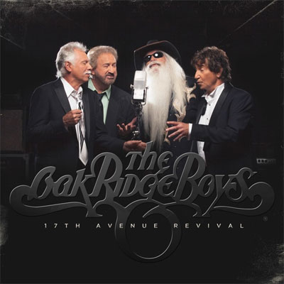 The Oakridge Boys - 17th Avenue Revival