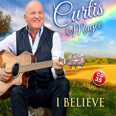Curtis Magee - I Believe